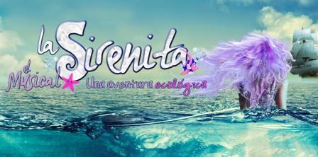 La Sirenita, una aventura ecológica