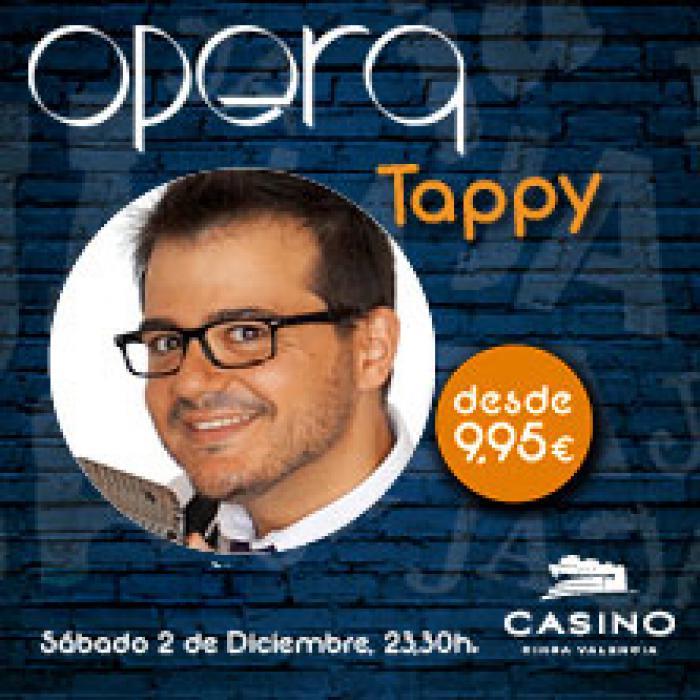 TAPPY EN ÓPERA VALENCIA