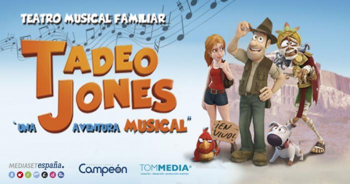 TADEO JONES, UNA AVENTURA MUSICAL - PETRER