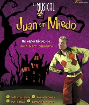 El Musical de Juan sin Miedo