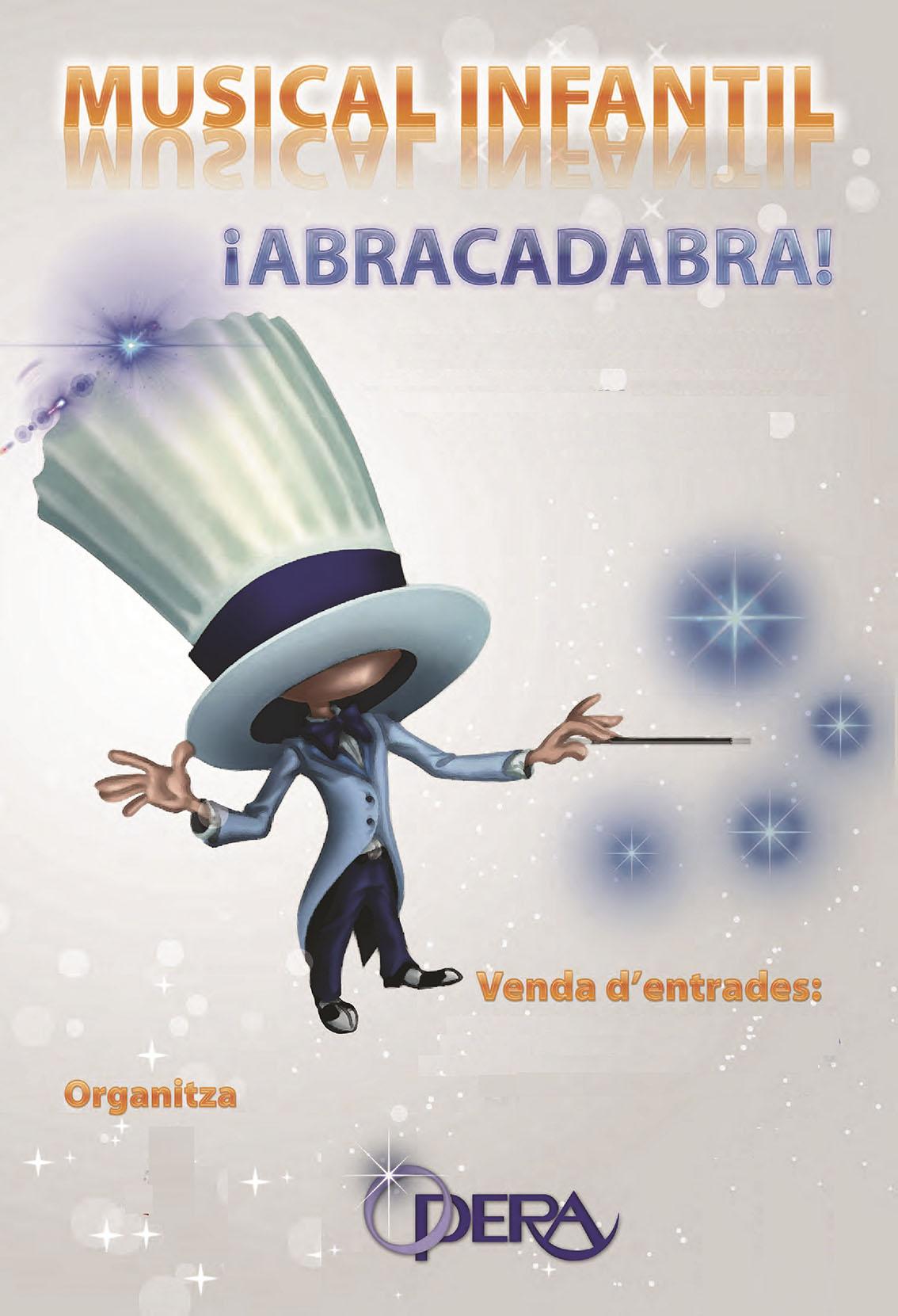 ABRACADABRA, el musical
